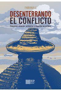 bm-desenterrando-el-conflicto-empresas-mineras-activistas-y-expertos-en-el-peru-instituto-de-estudios-peruanos-iep-9789972516306