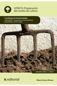 bm-preparacion-del-medio-de-cultivo-agao0208-instalacion-y-mantenimiento-de-jardines-y-zonas-verdes-ic-editorial-9788417343989