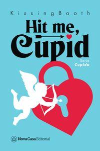 bm-hit-me-cupid-nova-casa-editorial-9788417142728