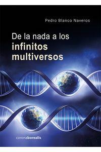 bm-de-la-nada-a-los-infinitos-multiversos-ediciones-corona-borealis-9788494924699