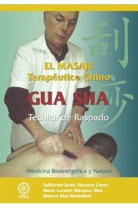 bm-gua-sha-el-masaje-tereutico-chino-ediciones-literarias-mandala-9788483529478