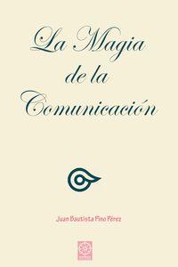 bm-la-magia-de-la-comunicacion-ediciones-literarias-mandala-9788483525210