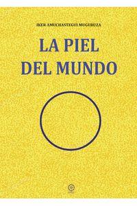 bm-la-piel-del-mundo-ediciones-literarias-mandala-9788417693411