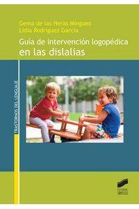 Guia De Intervencion Logopedica En Las Dislalias