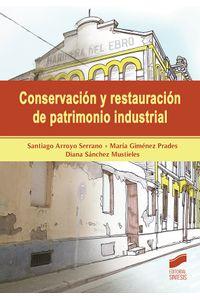 Conservacion Y Restauracion De Patrimonio Industrial