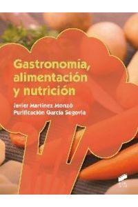 Gastronomia, Alimentacion Y Nutricion