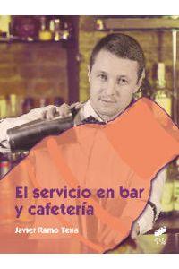 El Servicio En Bar Y Cafeteria