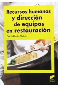Recursos Humanos Y Direccion De Equipos En Restauracion