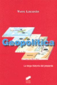 Geopolitica Larga Historia Del Presente