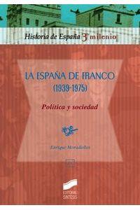Sintesis La España De Franco 1939-1975