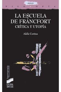 La Escuela De Francfort