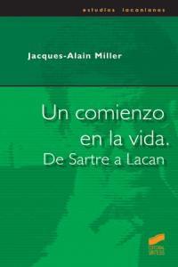 Un Comienzo En La Vida De Sartre A Lacan