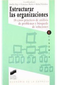 Estructurar Las Organizaciones