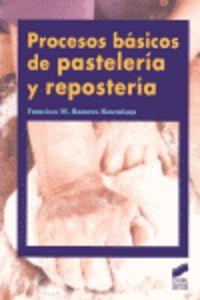 Procesos Basicos De Pastelerma Y Reposterma
