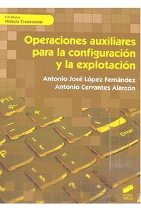 Operaciones Auxiliares Para La Configuracion Y Explotacion