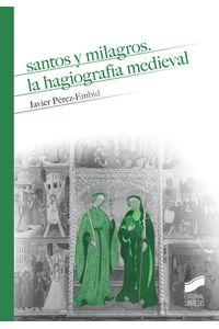Santos Y Milagros La Hagiografia Medieval