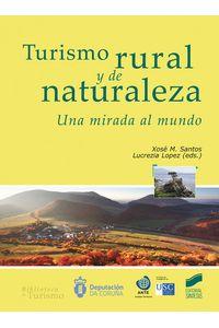 Turismo Rural Y De La Naturaleza Una Mirada Al Mundo