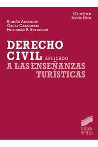 Derecho CIVIL Aplicado A Las Enseñanzas Turisticas