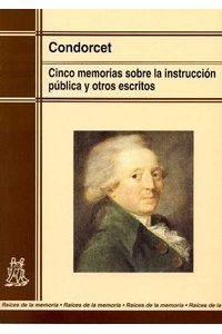 Cinco Memorias Instruccion Publica Y Otros Escritos