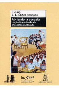 Abriendo La Escuela