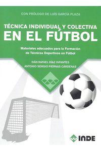 Tecnica Individual Y Colectiva En El Futbol