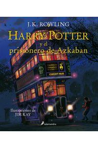 Harry Potter III El Prisionero De Azkaban Ilustrado
