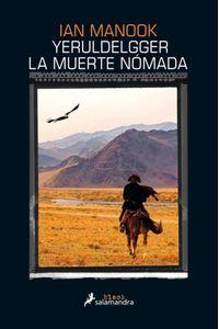 Yeruldelgger, La Muerte Nomada