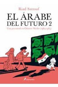 El Arabe Del Futuro II