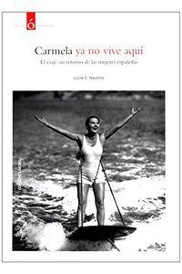Carmela Ya No Vive Aqui