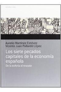 Los Siete Pecados Capitales Economia Española Los Siete Pecados Capitales Economia Española