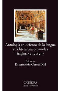 Antologia En Defensa De La Lengua Y Literatura Españolas Antologia En Defensa De La Lengua Y Literatura Españolas