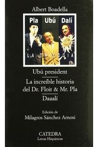 Ubu President Increible Historia Dr.floit Lh