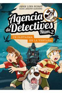 Agencia De Detectives 2 10 Un Fantasma En La Ventana