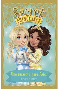 Secret Princesses 8 Una Mascota Para Asha