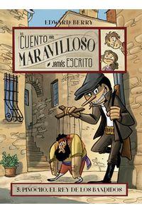 Pinocho El Rey De Los Bandidos
