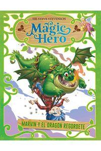Magic Hero 4 Marvin Y El Dragon Regordete