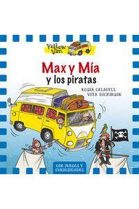 Yellow Van 2 Max Y Mia Y Los Piratas