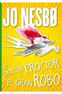 El Doctor Proctor Y El Gran Robo