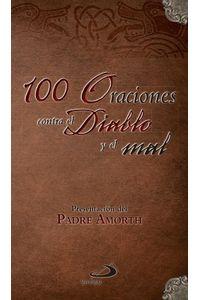 100 Oraciones Contra El Diablo Y El Mal