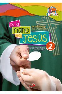 De La Mano Con Jesus 2
