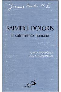 Salvifici Doloris: El Sufrimiento Humano