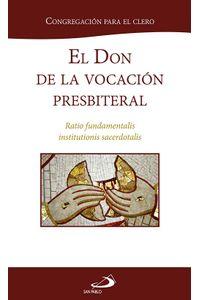 El Don De La Vocacion Presbiteral