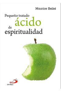 Pequeño Tratado Acido De Espiritualidad Pequeño Tratado Acido De Espiritualidad