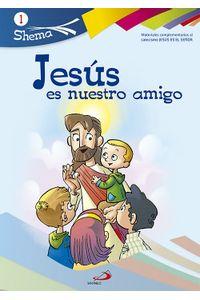 Jesus Es Nuestro Amigo 1 Shema Iniciacion Cristiana Niños Jesus Es Nuestro Amigo 1 Shema Iniciacion Cristiana Niños