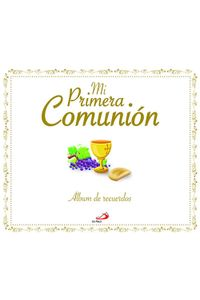MI Primera Comunion Album De Recuerdos