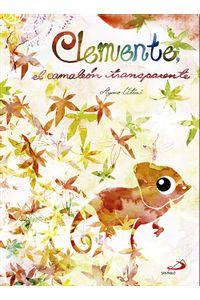 Clemente, El Camaleon Transparente