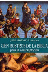 Cien Rostros De La Biblia