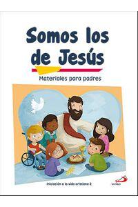 Somos Los De Jesus Materiales Para Padres