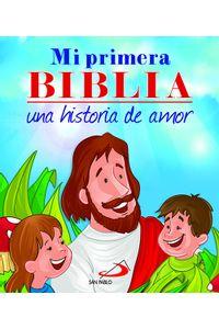 MI Primera Biblia Una Historia De Amor (Bolsillo)