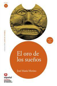 El Oro De Los Sueños (+CD) (